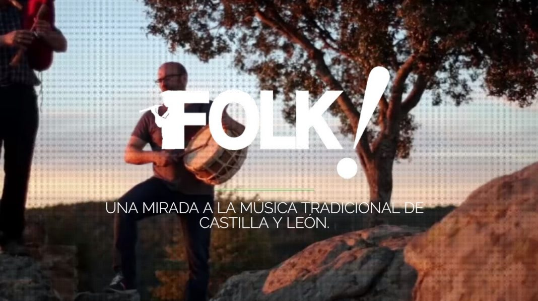 Folk. Una mirada a la música tradicional de castilla y león