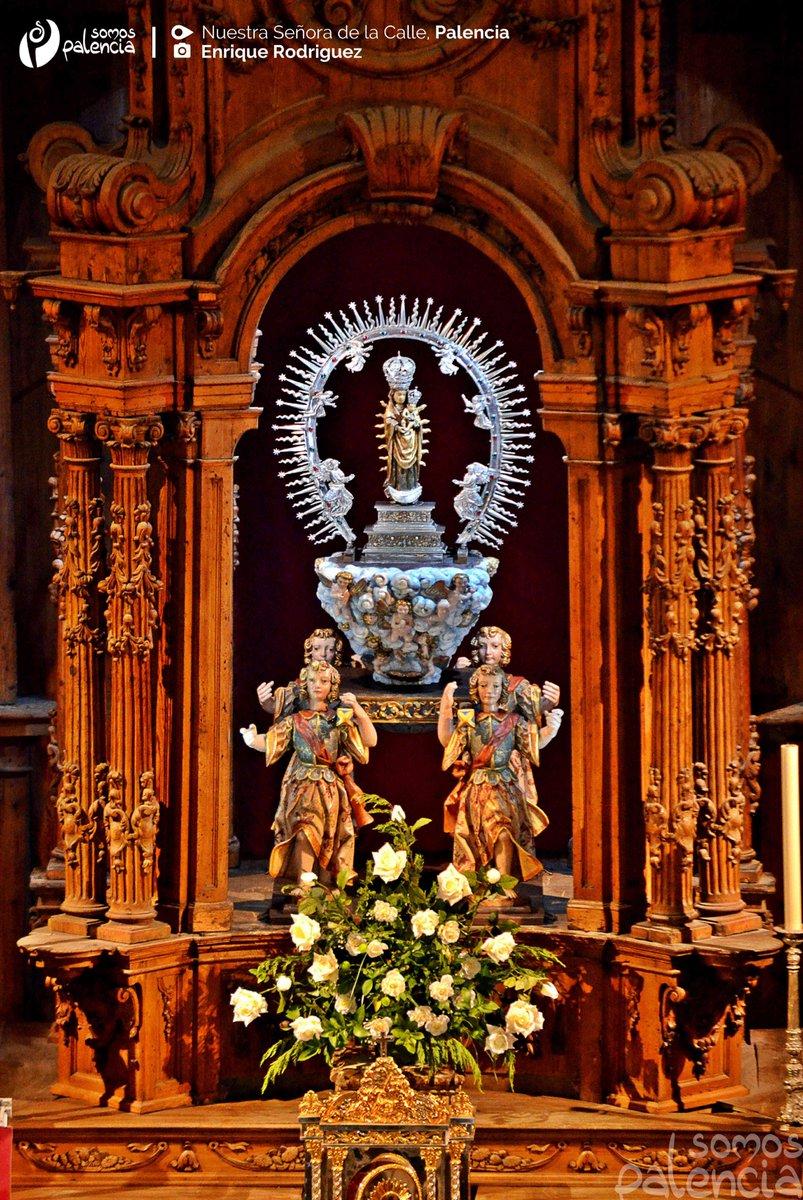 Virgen de Nuestra Señora de la Calle. Patrona de Palencia